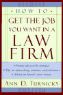 How to Get the Job You Want in A Law Firm